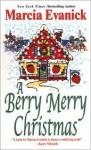 A Berry Merry Christmas - Marcia Evanick
