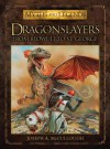 Dragonslayers: From Beowulf to St. George - Joseph McCullough, Peter Dennis