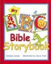 My ABC Bible Storybook - Carolyn Larsen