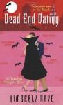 Dead End Dating: A Novel of Vampire Love - Kimberly Raye