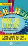 Donne con il tacco 12 - Rebecca Chance, Alessandra Spirito