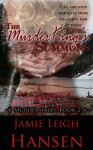 The Murder King's Summons (Murder Tales 2) - Jamie Leigh Hansen