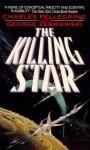 The Killing Star - Charles R. Pellegrino, George Zebrowski