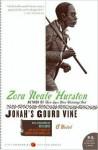 Jonah's Gourd Vine - Zora Neale Hurston