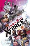 Cable and X-Force, Vol. 3: This Won't End Well - Dennis Hopeless, Salvador Larroca, Cullen Bunn