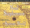 The System of the World - Neal Stephenson, Simon Prebble, Kevin Pariseau