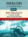 Shiloh: A Guided Tour from Jeff Shaara's Civil War Battlefields: What happened, why it matters, and what to see - Jeff Shaara, Robertson Dean