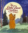 The Little Bear Stories - Martin Waddell