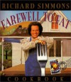 The Richard Simmons Farewell to Fat Cookbook: Homemade in the U. S. A. - Richard Simmons