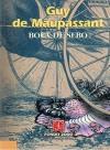 Bola De Sebo / Boule de suif - Guy de Maupassant