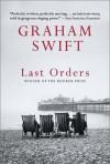 Last Orders (Audio) - Graham Swift, Simon Prebble, Gigi Marceau Clarke, Jenny Sterlin