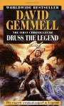 The First Chronicles of Druss the Legend - David Gemmell