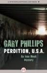 Perdition, U.S.A. (Ivan Monk Mystery) - Gary Phillips