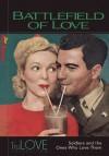 Battlefield of Love - BroadLit, Ron Hogan, BroadLit