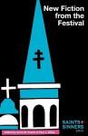 Saints & Sinners 2010: New Fiction from the Festival - Amie M. Evans, Paul J. Willis