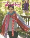 Ruthie's Easy Crocheted Scarves (Leisure Arts #3669) - Ruthie Marks, Kooler Design Studio, Leisure Arts