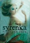 Syrenka - Fluch der Tiefe - Elizabeth Fama