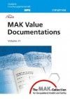 The Mak-Collection for Occupational Health and Safety: Part I: Mak Value Documentations - Helmut Greim