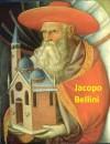 39 Color Paintings of Jacopo Bellini - Italian Early Renaissance Painter (1400 - 1470) - Jacek Michalak, Jacopo Bellini