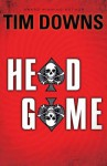 Head Game - Tim Downs