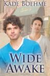 Wide Awake - Kade Boehme