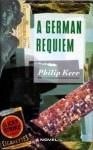 A German Requiem - Philip Kerr