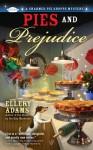 Pies and Prejudice - Ellery Adams