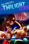Big Tall Wish - Rod Serling, Chris Lie, Mark Kneece