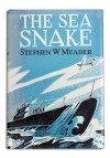 The Sea Snake - Stephen W. Meader