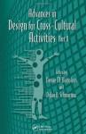 Advances in Design for Cross-Cultural Activities Part II (Advances in Human Factors and Ergonomics Series) - Gavriel Salvendy, Waldemar Karwowski, Denise M. Nicholson