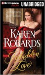 Forbidden Love - Karen Robards, James Clamp