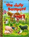 Jolly Barnyard (Little Golden Treasures) - Annie North Bedford