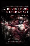 The Revolution of Everyday Life - Raoul Vaneigem, Donald Nicholson-Smith
