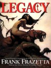 Legacy: Selected Paintings and Drawings - Frank Frazetta, Cathy Fenner, Arnie Fenner