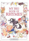 My Big Book Of Rhymes - Lesley Smith