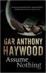 Assume Nothing - Gar Anthony Haywood