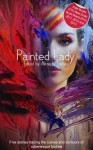 Painted Lady: A Collection of Five Erotic Rubenesque Stories - Amelia Fox, Alcamia, Kitty Bernetti, Beverly Langland, Izzy French