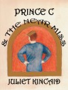 Prince C and the Near Miss (Cinderella, P. I. -- Fairy Tale Mystery Short Stories for Grown-ups) - Juliet Kincaid