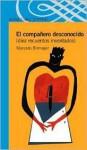 El Compaero Desconocido - Marcelo Birmajer