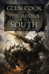 The Books of the South: Tales of the Black Company - Glen Cook