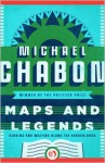 Maps and Legends - Michael Chabon