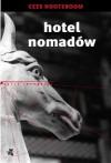 Hotel nomadów - Cees Nooteboom, Alicja Oczko