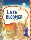 Late Bloomer - Carol Tyler