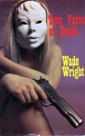 Two Faces Of Death - Wade Wright
