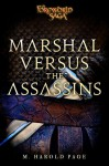 Marshal versus the Assassins: A Foreworld SideQuest (The Foreworld Saga) - M. Harold Page