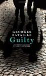 Guilty: Le Coupable (Suny Series in Contemporary French Thought) - Georges Bataille, Stuart Kendall