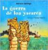 La guerra de los yacarés - Horacio Quiroga
