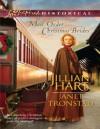 Mail-Order Christmas Brides - Jillian Hart, Janet Tronstad