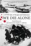 We Die Alone - David Howarth
