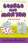 George and Martha: Rise and Shine - Early Reader #5 - James Marshall